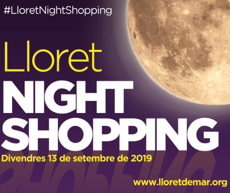 Lloret Night Shopping - Edició Estiu 19